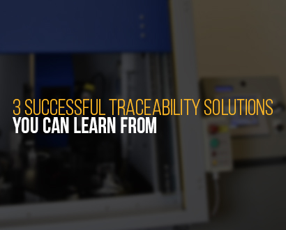 3 Successful Traceability Solutions