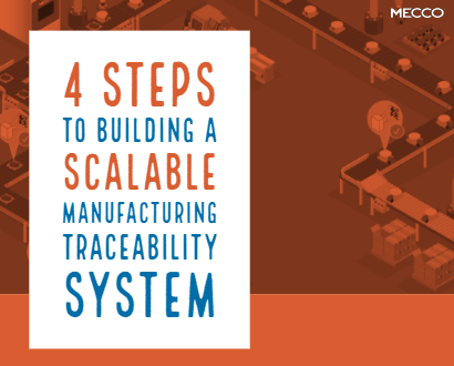 4 Steps to Building a Scalable Manufacturing Traceability System