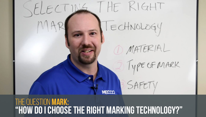 How do I choose the right part marking technology